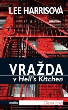Vražda v Hell's Kitchen - Lee Harrisová
