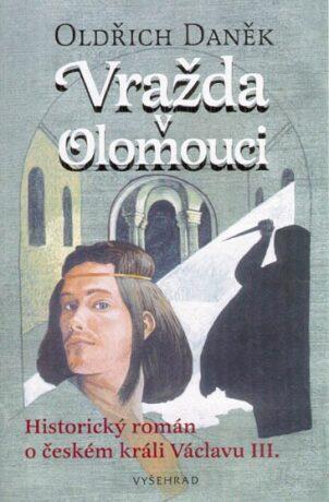 Vražda v Olomouci - Oldřich Daněk, Tomáš Řízek