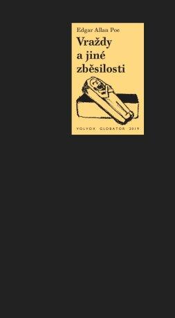 Vraždy a jiné zběsilosti - Edgar Allan Poe