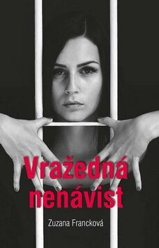 Vražedná nenávist - Zuzana Francková