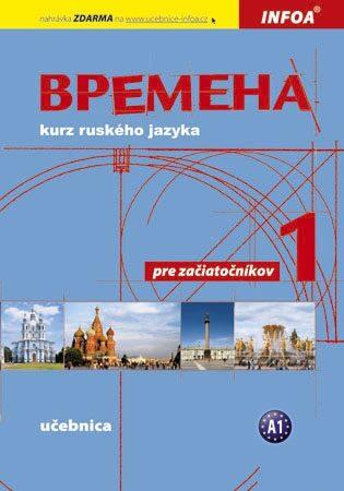 Vremena 1 (A1 začátečníci) - učebnice - Renata Broniarz, Jelizaveta Chamrajeva