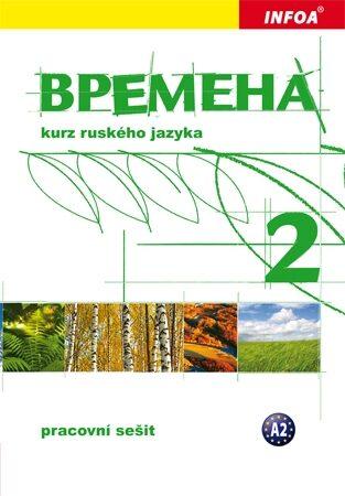 Vremena 2  (A2) - pracovní sešit - Renata Broniarz, Jelizaveta Chamrajeva