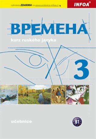 Vremena 3  (B1) - učebnice - Renata Broniarz, Jelizaveta Chamrajeva