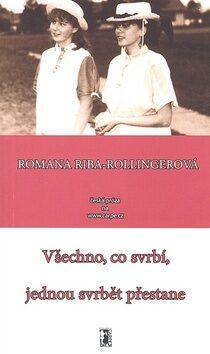Všechno, co svrbí, jednou svrbět přestane - Romana Riba-Rollingerová