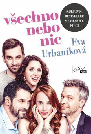 Všechno nebo nic - Eva Urbaníková
