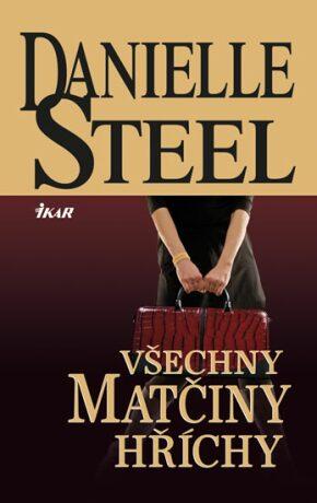 Všechny matčiny hříchy - Danielle Steel