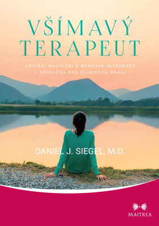 Všímavý terapeut - Daniel J. Siegel