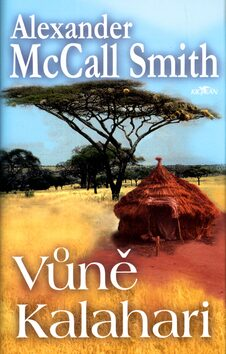Vůně Kalahari - Alexander McCall Smith