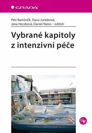 Vybrané kapitoly z intenzivní péče - Jurásková Dana