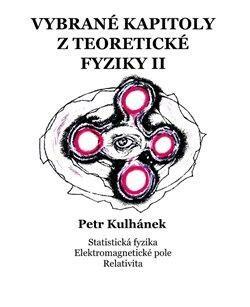 Vybrané kapitoly z teoretické fyziky II. - Petr Kulhánek