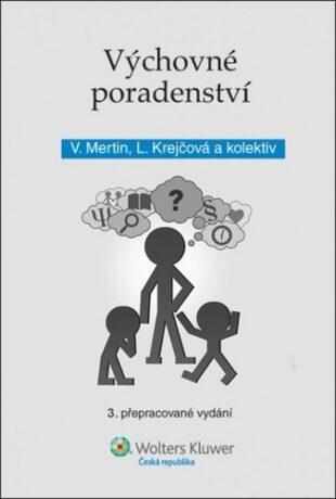 Výchovné poradenství - Lenka Krejčová, Václav Mertin
