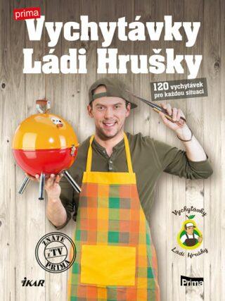 Vychytávky Ládi Hrušky - Ladislav Hruška