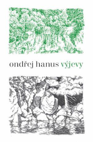 Výjevy - Ondřej Hanus
