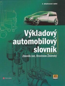 Výkladový automobilový slovník - Bronislav Ždánský, Zdeněk Jan