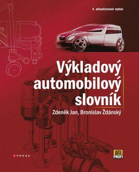 Výkladový automobilový slovník - Zdeněk Jan, Bronislav Ždánský