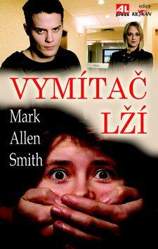 Vymítač lží - Mark Allen Smith