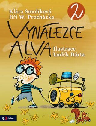 Vynálezce Alva 2 - Klára Smolíková, Jiří W. Procházka