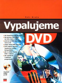 Vypalujeme DVD + CD - Petr Broža