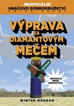 Výprava za diamantovým mečem - Winter Morgan