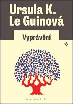 Vyprávění - Ursula K. Le Guinová