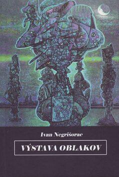 Výstava oblakov - Ivan Negrišorac