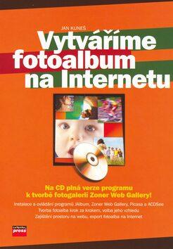 Vytváříme fotoalbum na Internetu - Jan Kuneš