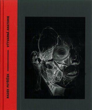 Výtvarná anatomie - Radek Petříček, Dušan Wolf