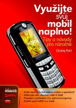 Využijte svůj mobil naplno! - Ondřej Pohl