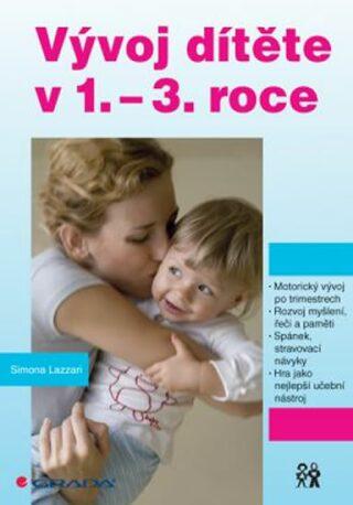 Vývoj dítěte v 1.–3. roce - Lazzari Simona