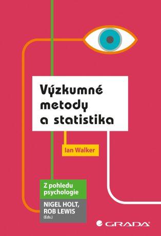 Výzkumné metody a statistika - Walker Ian