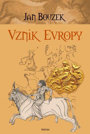 Vznik Evropy - Jan Bouzek