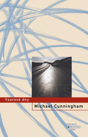 Vzorové dny - Michael Cunningham