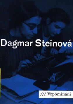 Vzpomínání - Dagmar Steinová