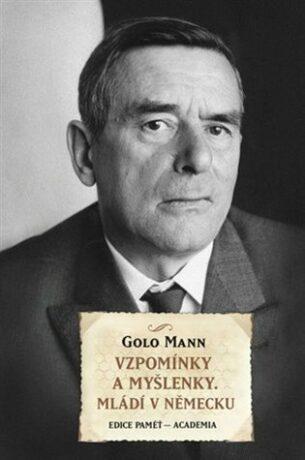 Vzpomínky a myšlenky, mládí v Německu - Mann Golo