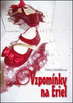 Vzpomínky na Eriel - Petra Stehlíková