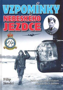 Vzpomínky nebeského jezdce - Jindřich Drebota