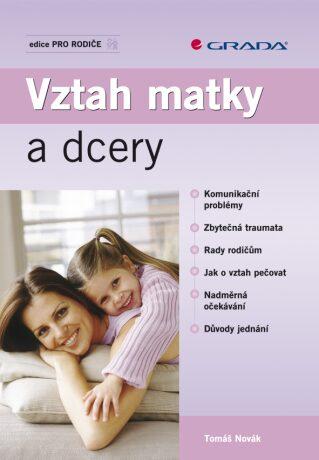 Vztah matky a dcery - Tomáš Novák