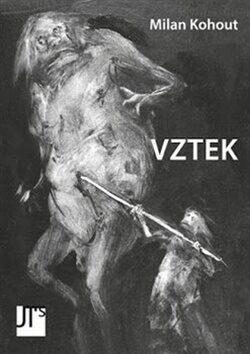 Vztek - Milan Kohout, Blanka Dvořáková