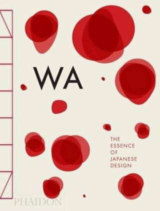 WA: The Essence of Japanese Design - Kolektiv