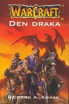 Warcraft - Den draka - Richard A. Knaak