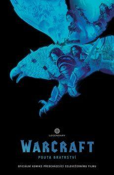 World of Warcraft - Pouta bratrství - Chris Metzen, Paul Cornell