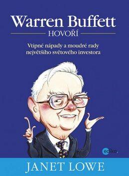 Warren Buffett hovoří - Janet Lowe