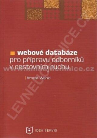 Webové databáze pro profesní přípravu odborníků v cestovním ruchu - Wahla A.