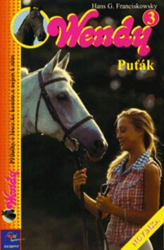 Wendy 3.díl - Puťák - Hans Franciskowsky