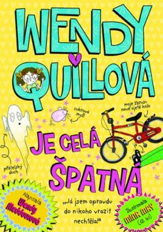 Wendy Quillová je celá špatná - Meddourová Wendy