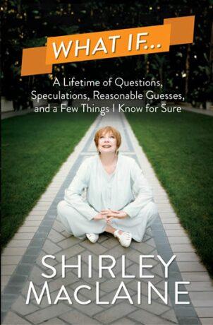 What If… - MacLaine Shirley