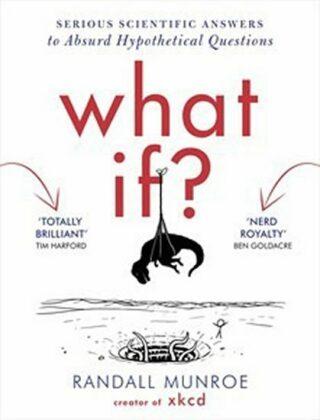 What If - Randall Munroe