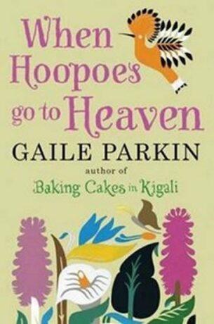 When Hoopoes Go to Heaven - Gaile Parkin