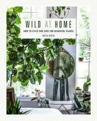 Wild at Home - Hilton Carter