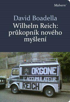 Wilhelm Reich - David Boadella